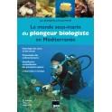 Le monde sous-marin du plongeur biologiste en Méditerranée